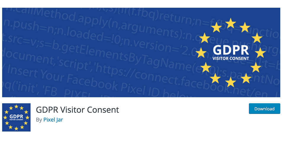 Pixel Jar created GDPR Visitor Consent to give site owners control over the scripts