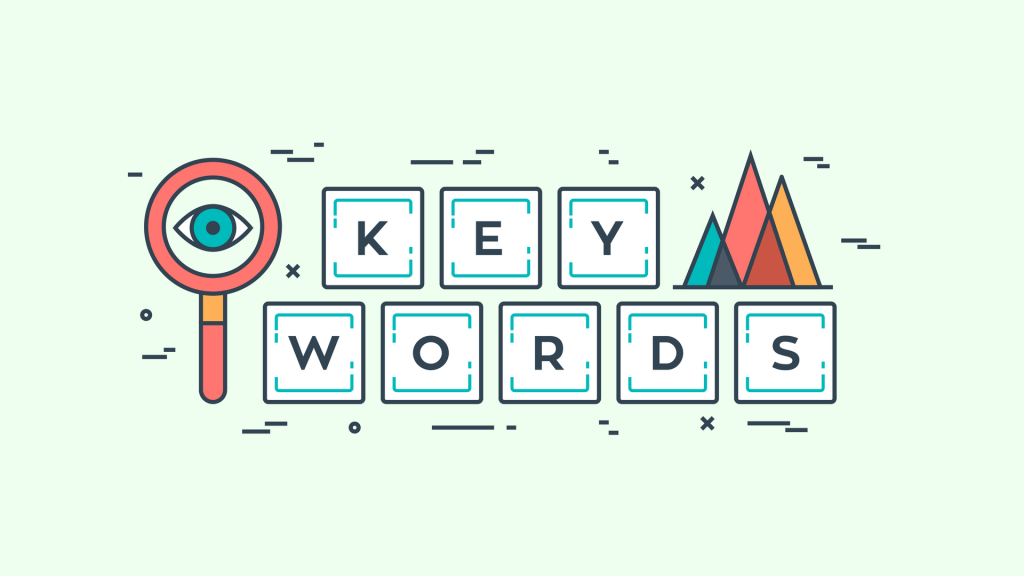 Look for the keywords that will get more traffic to your site